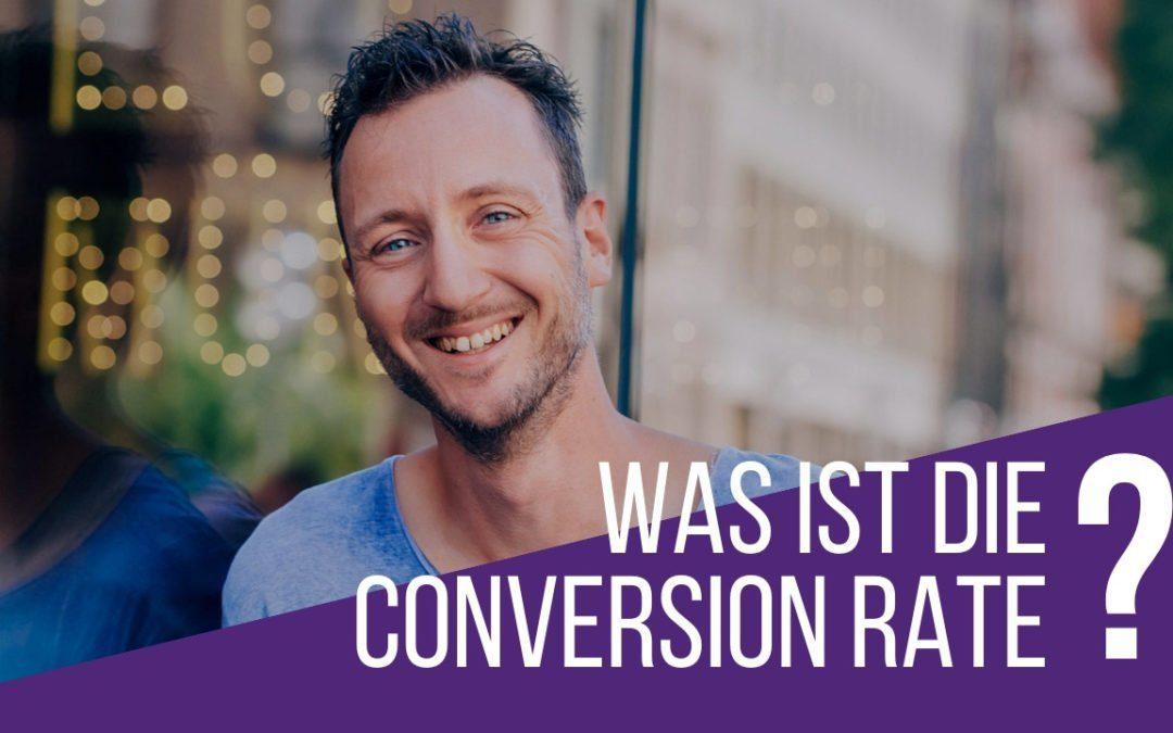 Was ist die Conversion Rate? Was ist die Konversionsrate?