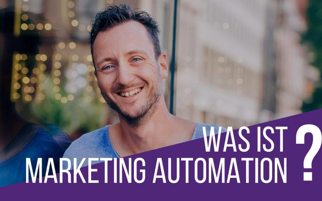 Was ist Marketing Automation?