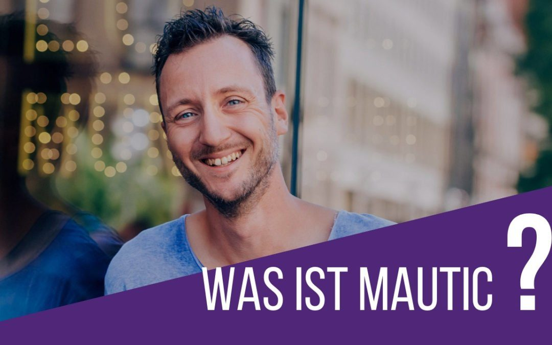 Was ist Mautic?