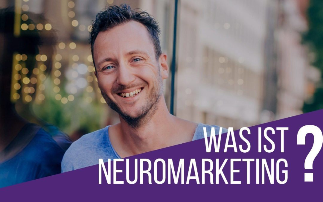 Was ist Neuromarketing?